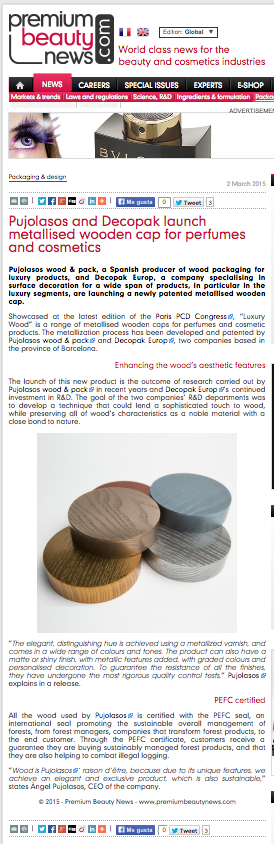 Pujolasos and Dechopack launch metallised wooden cap for perfumes and cosmetics 04:03:15 PremiumBeautyNews