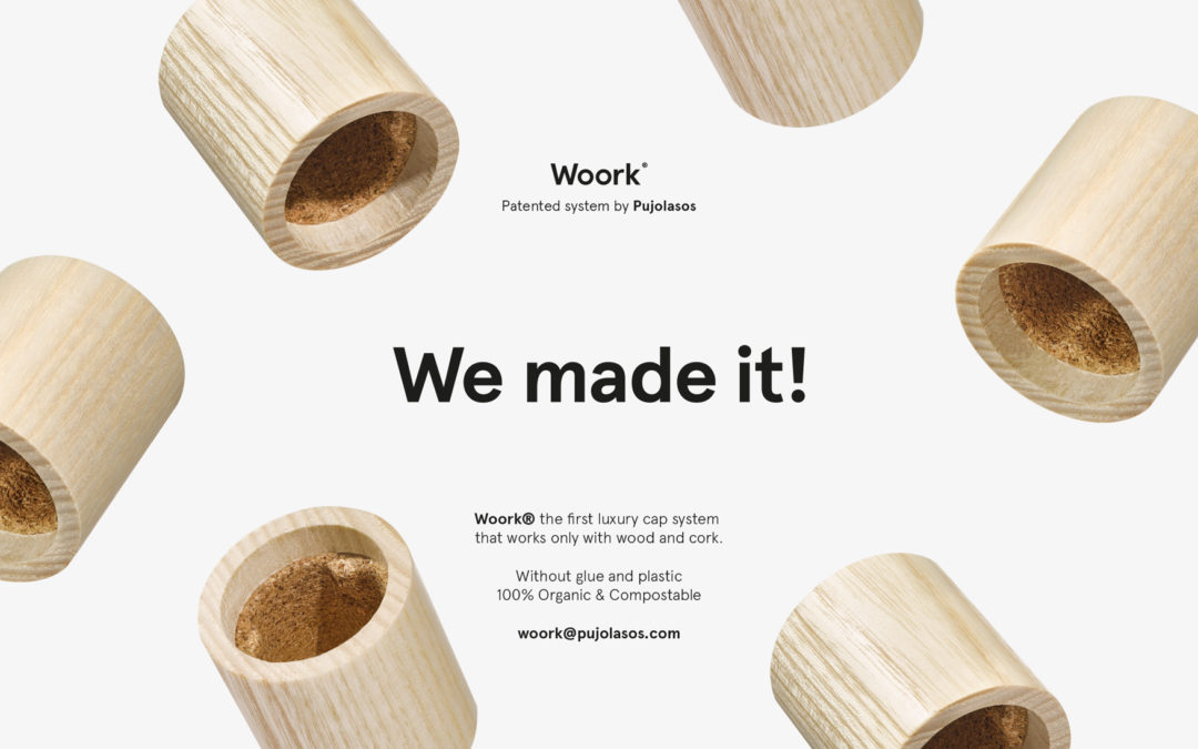"Pujolasos launches ""Woork®"", the first 100% natural & compostable wooden cap, free of plastic and glue."