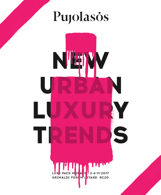 The new Urban Luxury Trends, a new Pujolasos concept proposal in Luxepack Mónaco '17
