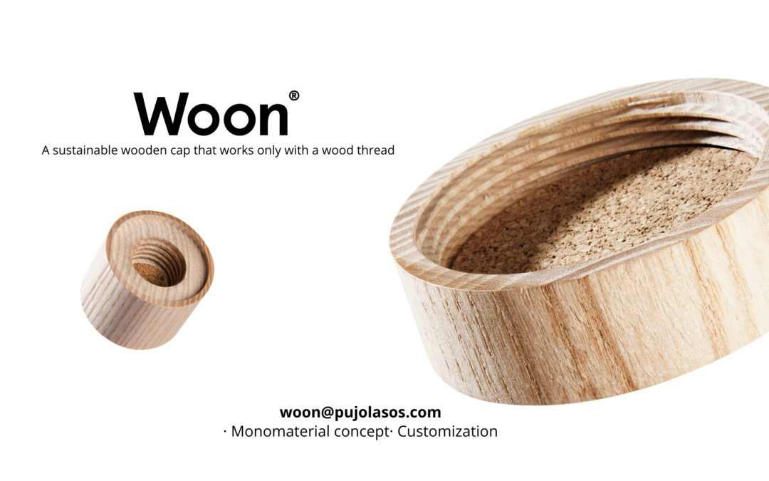 "Pujolasos launches ""Woon®"", the monomaterial cosmetic cap that works with direct thread to the wood."